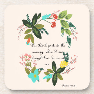 Christian Quote Art - Psalm 116:6 Coasters