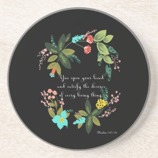 Christian Quote Art - Psalm 145:16 Drink Coaster