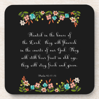 Christian Quote Art - Psalm 92:13-14 Beverage Coasters