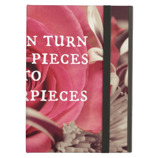 Christian Quote God Can Turn Broken Pieces iPad