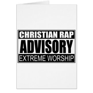 Christian Rap Advisory... Greeting Cards