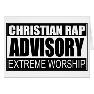 Christian Rap Advisory... Greeting Card