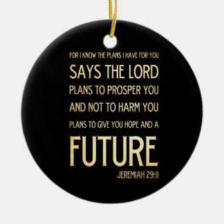 Christian Scriptural Bible Verse - Jeremiah 29:11 Christmas Ornament