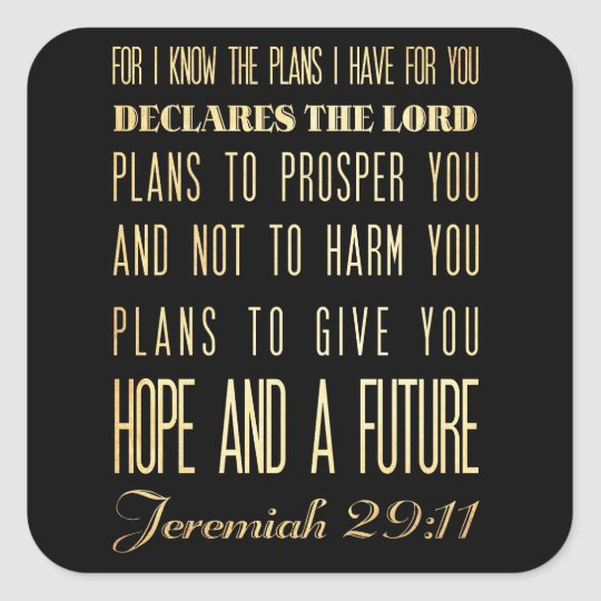 Christian Scriptural Bible Verse - Jeremiah 29:11 Square Sticker