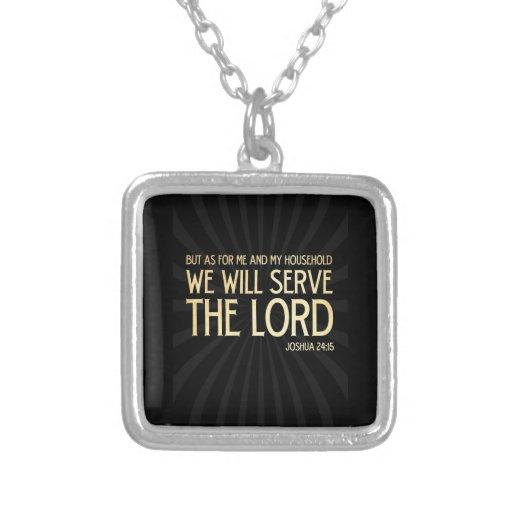 Christian Scriptural Bible Verse - Joshua 24:15 Custom Jewelry