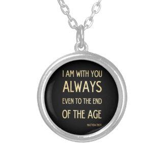 Christian Scriptural Bible Verse - Matthew 28:20 Custom Jewelry