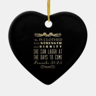 Christian Scriptural Bible Verse - Proverbs 31:25 Ceramic Heart Decoration