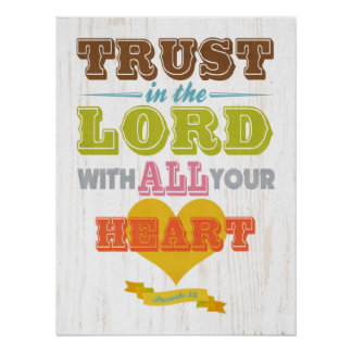 Christian Scriptural Bible Verse - Proverbs 3:5 Poster