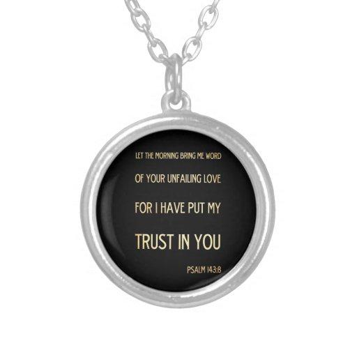 Christian Scriptural Bible Verse - Psalm 143:8 Necklaces