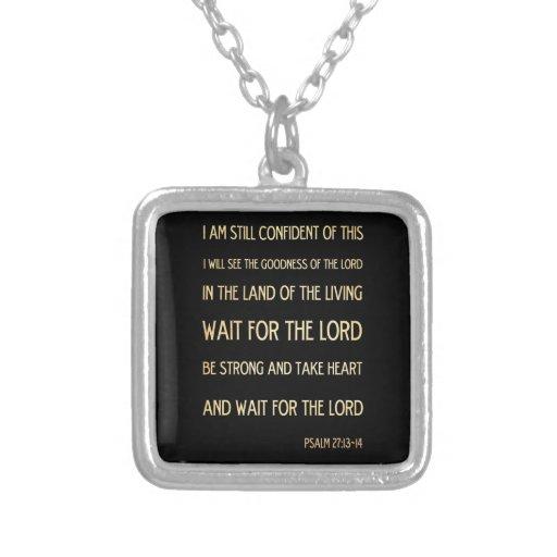 Christian Scriptural Bible Verse - Psalm 27:13-14 Custom Jewelry