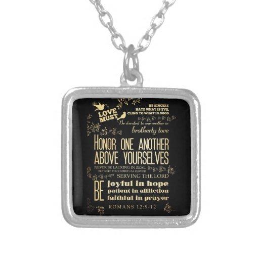 Christian Scriptural Bible Verse - Romans 12:9-12 Necklaces