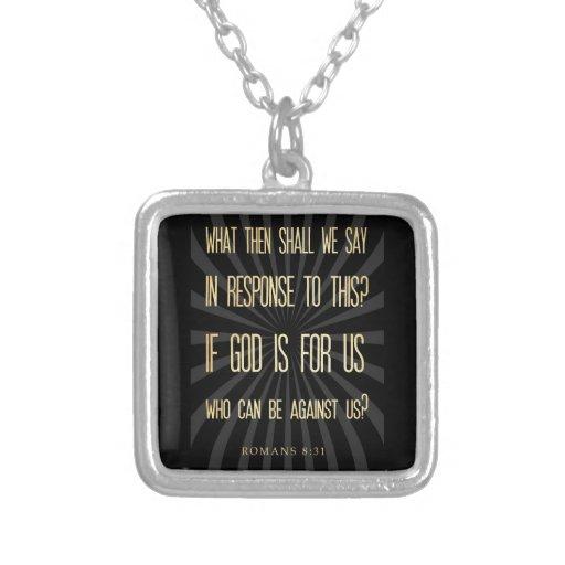 Christian Scriptural Bible Verse - Romans 8:31 Necklaces