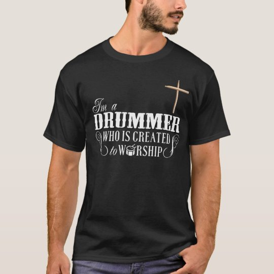 Christian T-Shirts - I'm a Drummer who is
