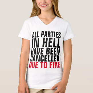 CHRISTIAN TEES, PARTIES IN HELL CANCELLED, FIRE! T-Shirt