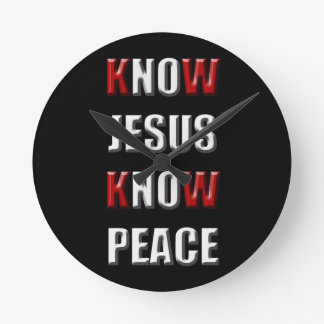 Christianity Know Jesus Know Peace Round Clock