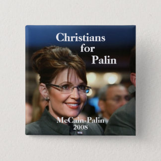 Christians, for, Palin - Customized 15 Cm Square Badge