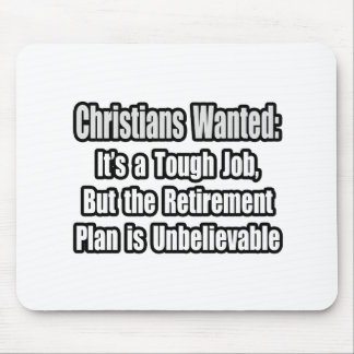 Christians Wanted Mouse Pads