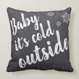 Christmas, Baby it's cold outside, snowflakes Cushion