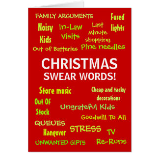 Christmas Bah Humbug - Christmas Swear Words! Greeting Card