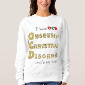 "Christmas Basic Sweatshirt Women's ""OCD"" Shirt"