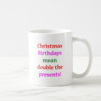 Christmas Birthdays Basic White Mug