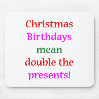 Christmas Birthdays Mouse Pad