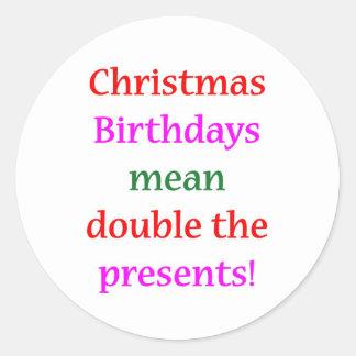 Christmas Birthdays Round Sticker