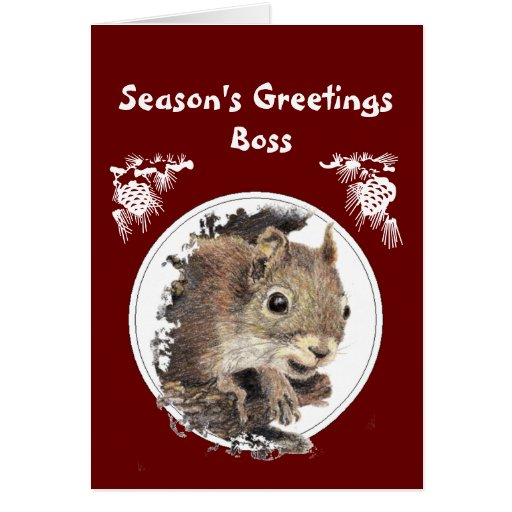 Christmas Boss, From the bunch of Nuts -Squirrel Cards