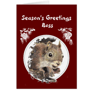 Christmas Boss, From the bunch of Nuts -Squirrel Greeting Card
