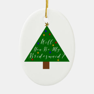 Christmas Bridesmaid Proposal Christmas Ornament