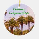CHRISTMAS CALIFORNIA STYLE ornament