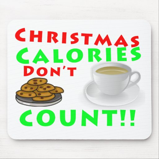 Christmas Calories Don't Count Humor Funny Mousepad