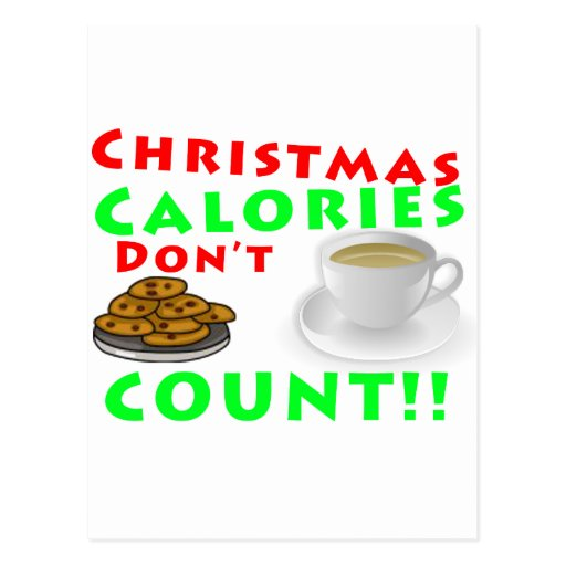 Christmas Calories Don't Count Humor Funny Post Cards