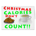 Christmas Calories Don't Count Humour Funny Greeting Cards