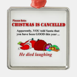Christmas Canceled Santa Died Laughing Christmas Ornament