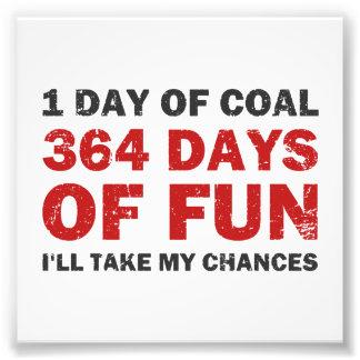 Christmas Coal VS 364 Days of Fun Photo Print