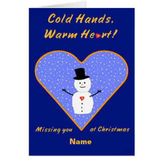 Christmas cold hands warm heart snowman custom greeting card