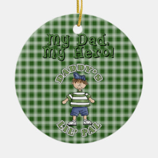 Christmas Collection Daddy's LIL Pal Round Ceramic Decoration