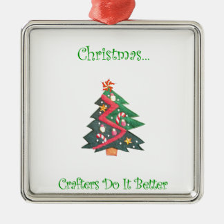 Christmas...Crafters Do It Better Christmas Ornament