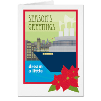 Christmas Cruise Ship Dream a Little Card