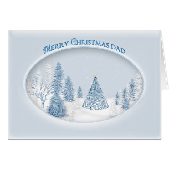 CHRISTMAS - DAD - SNOW/TREE/SCENIC CARD