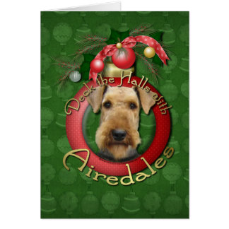 Christmas - Deck the Halls - Airedales Card