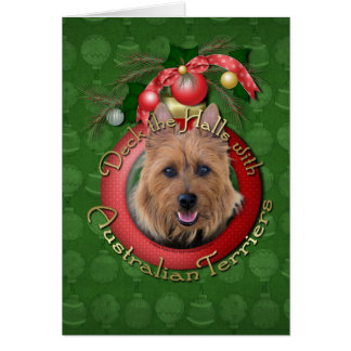 Christmas - Deck the Halls - Australian Terriers Card