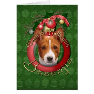 Christmas - Deck the Halls - Basenjis Greeting Card