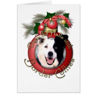 Christmas - Deck the Halls - Border Collies Greeting Card