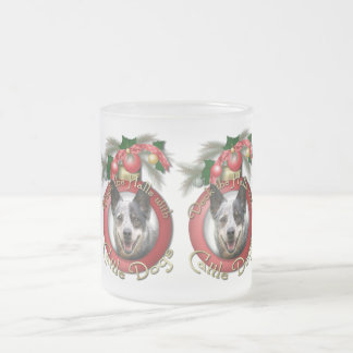Christmas - Deck the Halls - Cattle Dogs 10 Oz Frosted Glass Coffee Mug
