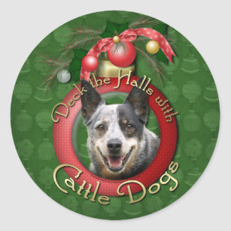 Christmas - Deck the Halls - Cattle Dogs Round Sticker