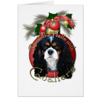 Christmas - Deck the Halls - Cavaliers - Tri-Color Greeting Card