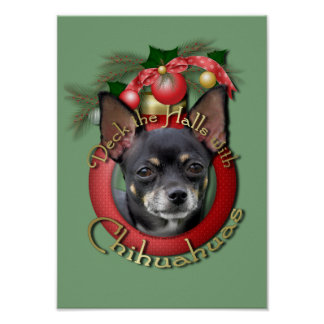 Christmas - Deck the Halls - Chihuahuas - Isabella Poster