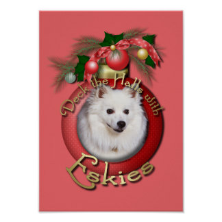 Christmas - Deck the Halls - Eskies Poster
